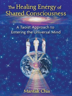 The Healing Energy of Shared Consciousness