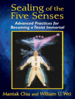 Sealing of the Five Senses