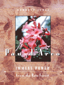 Pau d'Arco: Immune Power from the Rain Forest