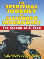 The Spiritual Journey of Alejandro Jodorowsky