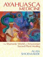 Ayahuasca Medicine