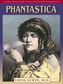 Phantastica: A Classic Survey on the Use and Abuse of Mind-Altering Plants