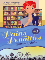 Pains and Penalties (A Geeks and Things Cozy Mystery Novella #1)