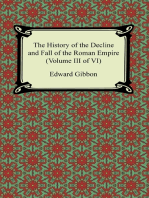 The History of the Decline and Fall of the Roman Empire (Volume III of VI)