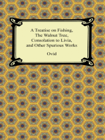 A Treatise on Fishing, The Walnut Tree, Consolation to Livia, and Other Spurious Works