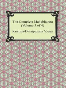 The Complete Mahabharata (Volume 3 of 4, Books 8 to 12)