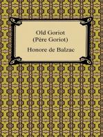 Old Goriot (Pere Goriot)