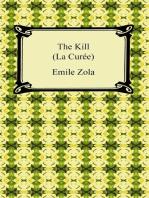 The Kill (La Curée)