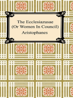 The Ecclesiazusae (Or Women In Council)