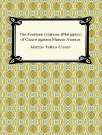 The Fourteen Orations (Philippics) of Cicero against Marcus Antonius