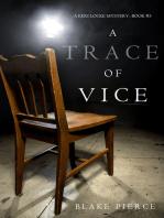 A Trace of Vice (a Keri Locke Mystery--Book #3)