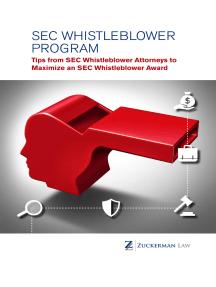 SEC Whistleblower Program: Tips from SEC Whistleblower Attorneys to Maximize an SEC Whistleblower Award