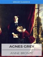 Agnes Grey (Dream Classics)