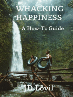 Whacking Happiness A How-To Guide