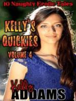 Kelly's Quickies Vol 4