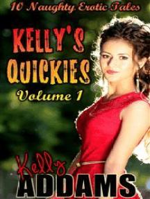 Kelly's Quickies Vol 1