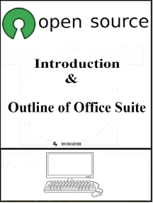 Open Source: Introduction & Outline of Office Suite