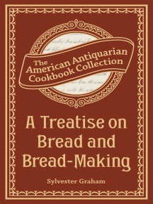 A Treatise on Bread and Bread-Making