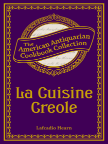La Cuisine Creole: A Collection of Culinary Recipes