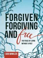 Forgiven, Forgiving, & Free
