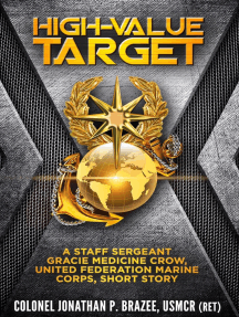 High Value Target: A Staff Sergeant Gracie Medicine Crow, United Federation Marine Corps, Short Story