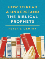 How to Read and Understand the Biblical Prophets