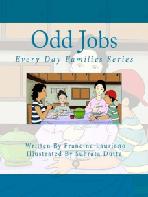 Odd Jobs: Every Day Families