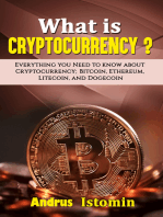 What is Cryptocurrency? Everything You Need to Know about Cryptocurrency; Bitcoin, Ethereum, Litecoin, and Dogecoin