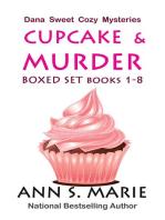Cupcake & Murder Boxed Set (Dana Sweet Cozy Mysteries Books 1-8)