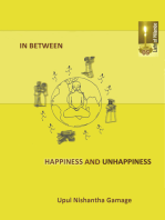 In Between Happiness and Unhappiness
