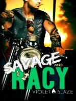 Savage and Racy
