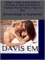 What a Man Wants from a Woman in Bed and What a Woman Wants from a Man in Bed (Knowledge is Supreme)