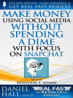 Make Money Using Social Media without Spending a Dime with Focus on Snapchat