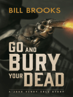 Go and Bury Your Dead