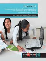 El profe 2.0: La construcción de actividades de aprendizaje con tecnologías de la información, la comunicación y el diseño