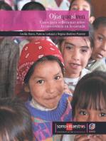 Ojos que sí ven: Casos para reflexionar sobre la convivencia en la escuela