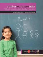 Juntos logramos más: Tejiendo encuentros entre familias y maestros