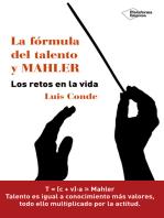 La fórmula del talento y MAHLER