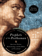 Prophets of the Posthuman