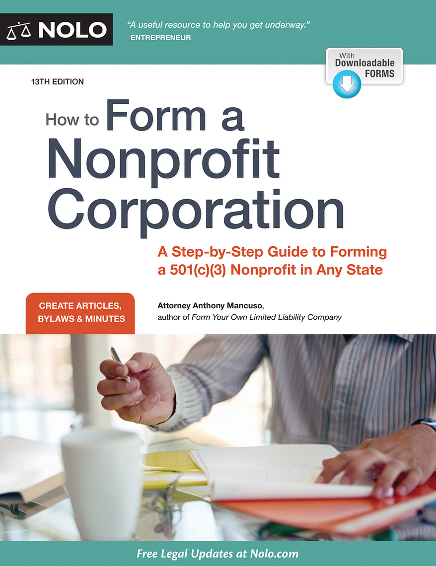 How to Form a Nonprofit Corporation (National Edition) by Anthony Mancuso  by Anthony Mancuso - Read Online