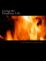 Living the Prophetic Life