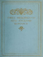 Three Heroines of New England Romance