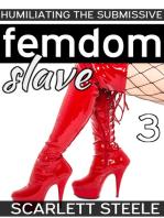 Femdom Slave