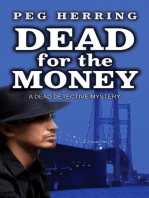 Dead for the Money
