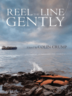 Reel the Line Gently