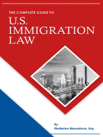 The Complete Guide to U.S. Immigration Law