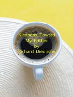 Kindness Toward My Father