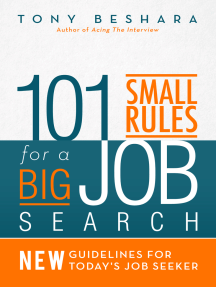 101 Small Rules for a Big Job Search: New Guidelines for Today's Job Seeker
