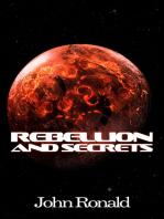 Rebellion and Secrets
