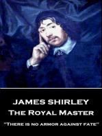 The Royal Master
